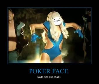 Poker Face fenomeno global en masa (es creador de un meme para las redes sociales)