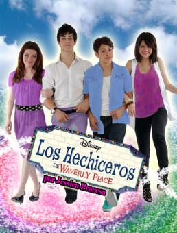 los hechiceros de waverly place!!!!!!