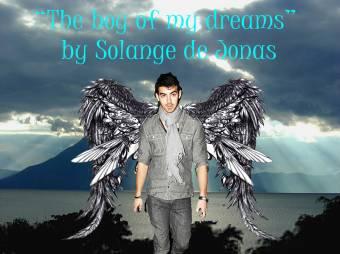 """Te boy of my dream"""