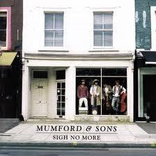 Sigh no More (Mumford and Sons)