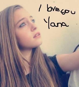I love you yana